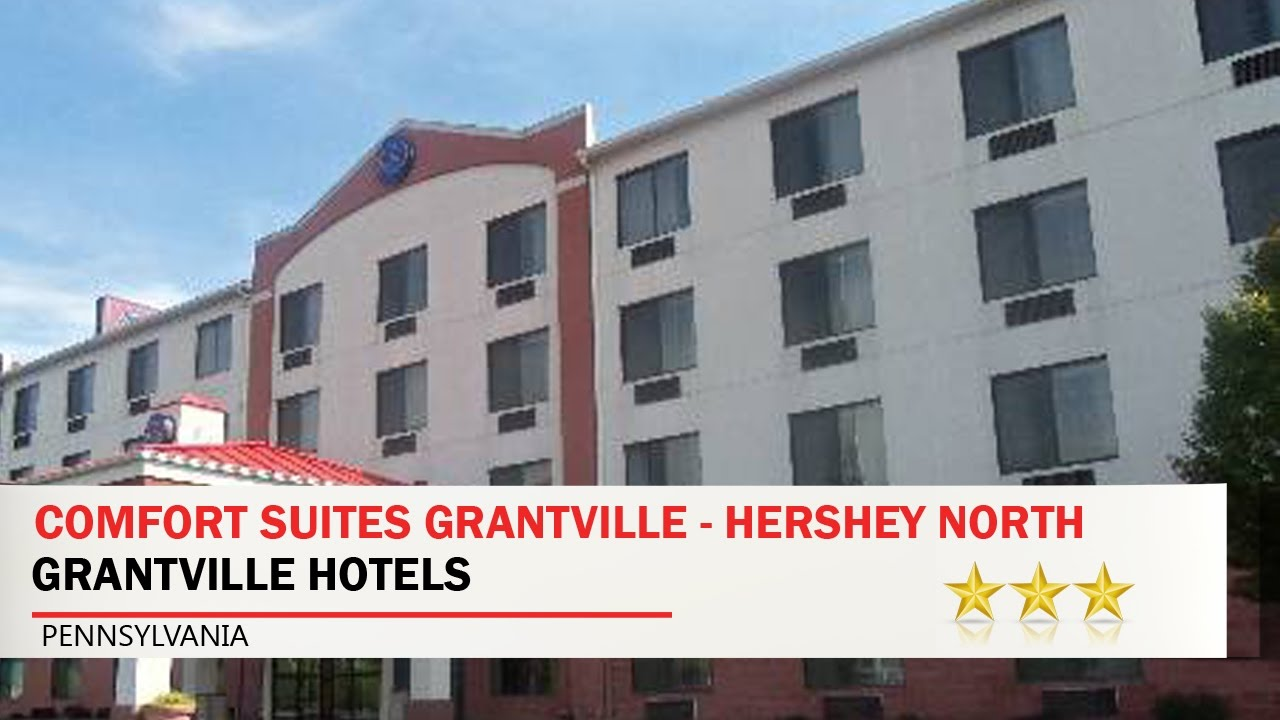 Comfort Suites Grantville Hershey North Hotels Pennsylvania