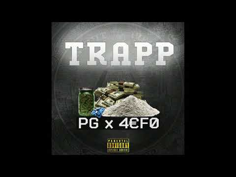 PG x 4€F0 - TRAPP (Official Audio) Prod. by KIKO 2018