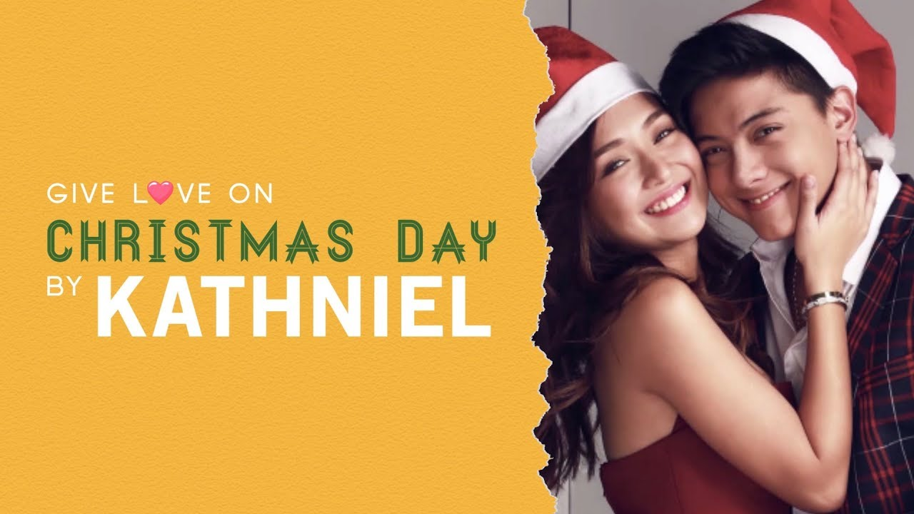 """""""Give Love on Christmas Day"""" by Kathniel 
