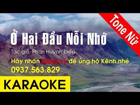 Ở Hai Đầu Nỗi Nhớ Karaoke (Tone Nữ)