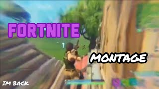 I'm Back (fortnite montage)