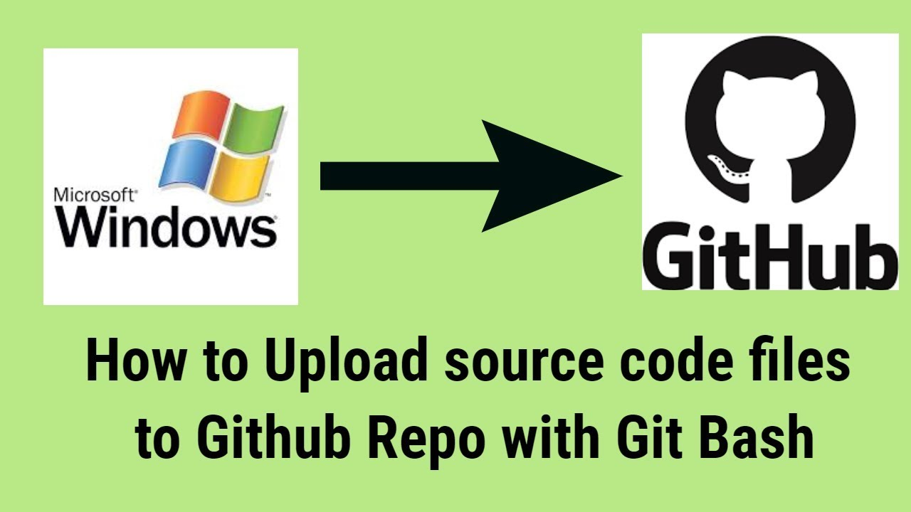 How to upload files to github from Git Bash on Windows from scratch