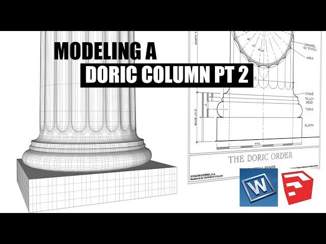 SKETCHUP - Modeling a Doric Column Pt. 2 - SUbD