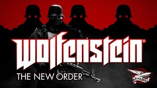 Wolfenstein: The New Order - Полное прохождение - Часть 1