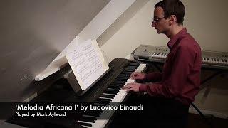 Ludovico Einaudi - Melodia Africana I (Piano Cover)