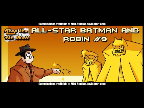 All-Star Batman and Robin #9 - Atop the Fourth Wall