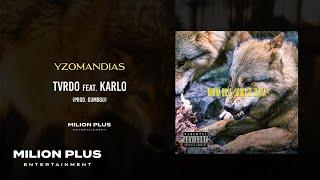 Yzomandias - Tvrdo feat. Karlo [prod. Gumbgu]
