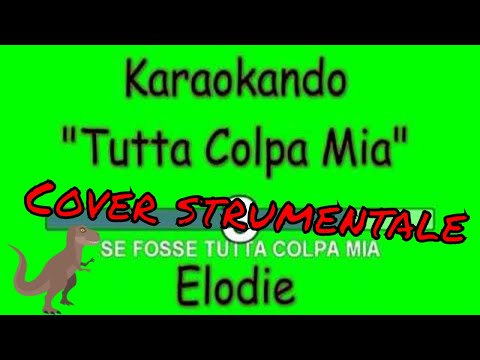 Karaoke Italiano - Tutta Colpa Mia - Elodie ( Testo )