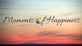 Moments of Happiness - Documentary series presentation