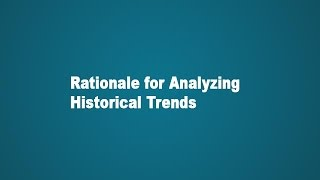 Financial Modeling in Excel - Rationale for Analyzing Historical Trends