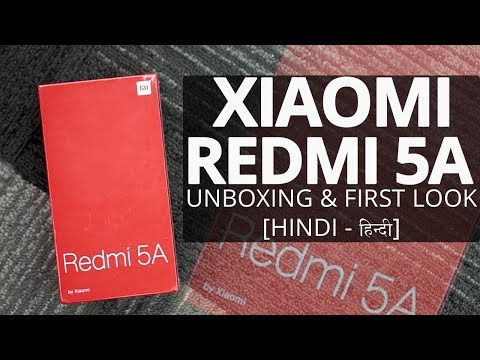 Xiaomi Redmi 5A: Unboxing | Hands on | Price [Hindi