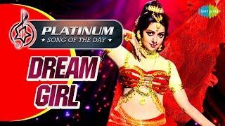 Platinum Song Of The Day Dream Girl ड्रीम गर्ल 16th Oct Kishore Kumar