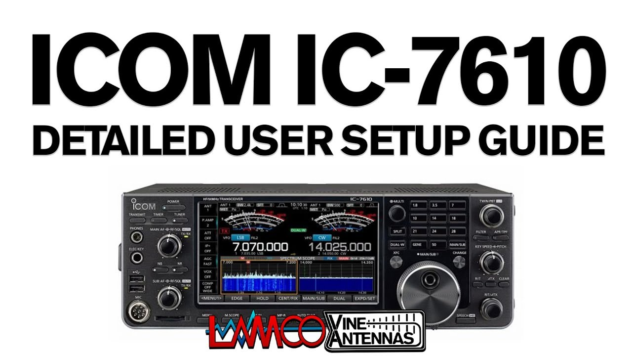 lamco tutorial ic 7610 detailed operator setup guide fixed audio rh youtube com Quick Reference Guide Quick Reference Guide