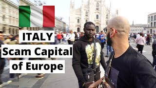 ITALY Doesn't deserve tourists! Scams to AVOID!
