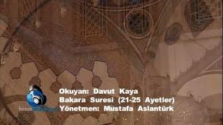 Davut Kaya Bakara Suresi 21-25 Ayetler.mp3
