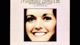 Margo Smith-Little Things Mean A Lot