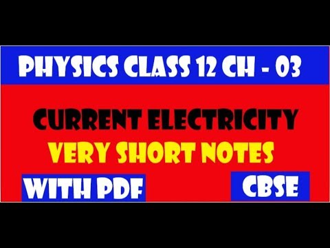 Physics || CBSE || Class 12 Chapter 03 || Current Electricity || Very Short  Notes || With PDF