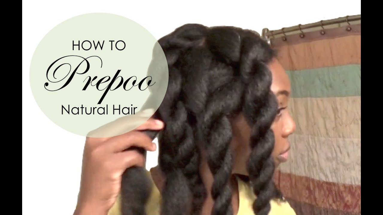 pre-poo natural hair