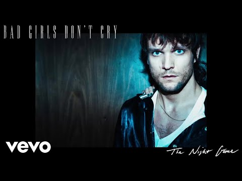 The Night Game - Bad Girls Don't Cry (Official Audio)