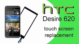 🛠 HTC Desire 620 Touch Screen Glass Digitizer Replacement