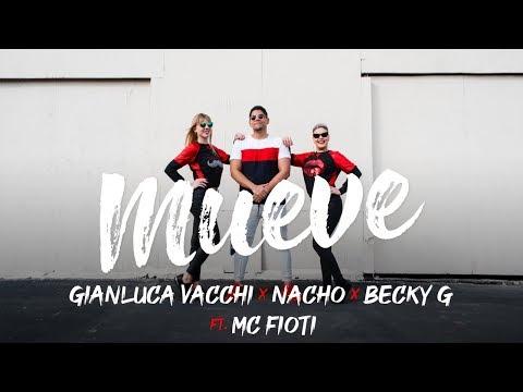 Смотреть клип Gianluca Vacchi, Nacho, Becky G - Mueve Ft. Mc Fioti