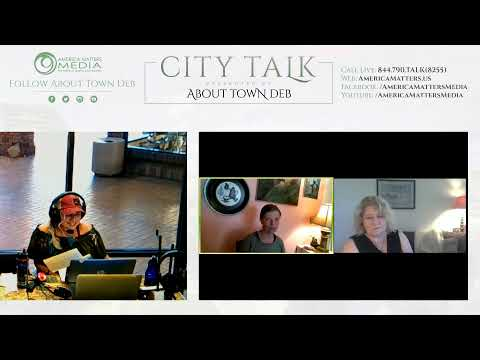 About Town Deb Presents City Talk - 05/06/20