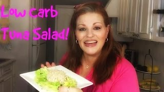 What I Ate To Lose 100lbs ~Low Carb Tuna Salad~