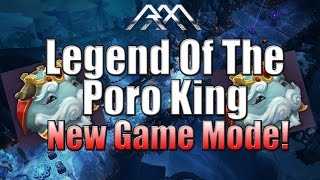 Legend Of The Poro King - New Game Mode - League of Legends