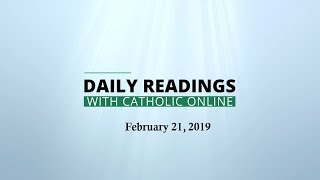 Daily Reading for Thursday, February 21st, 2019 HD Video