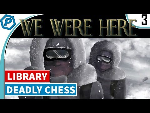 We Were Here | Deadly Chess Pawns & Cute Dogs | The Library | Escape Room | 3 | Gameplay