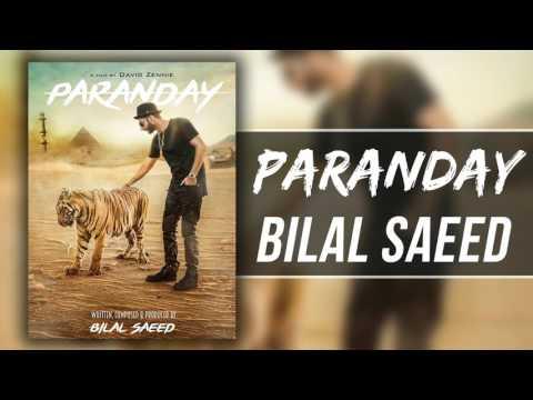 PARANDAY | Bilal Saeed | Latest Punjabi Songs | 2015-2016 | Speed Records | 320kbps