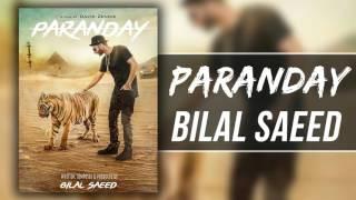 PARANDAY   Bilal Saeed   Latest Punjabi Songs   2015-2016   Speed Records   320kbps