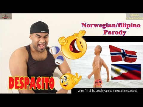 I Wear Speedos  DESPACITO PARODY Luis Fonsi ft Daddy Yankee|Norway/Filipino Version| Reaction |