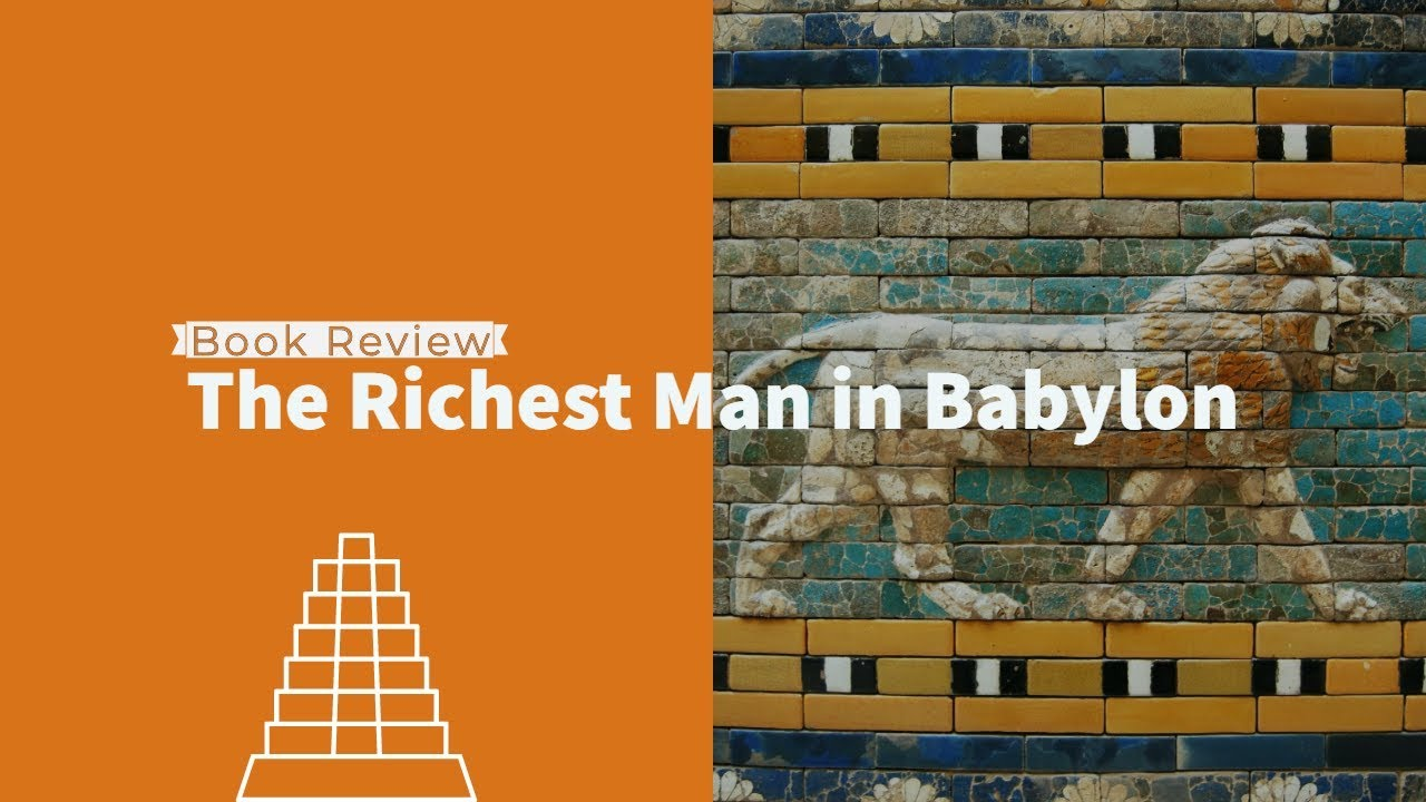 55: Book Review: The Richest Man in Babylon 1