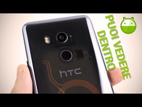 HTC U11 Plus: puoi vedergli dentro   RECENSIONE