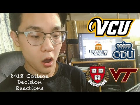 College Decision Reactions 2018 (VCU, GMU, Virginia Tech, Harvard???)