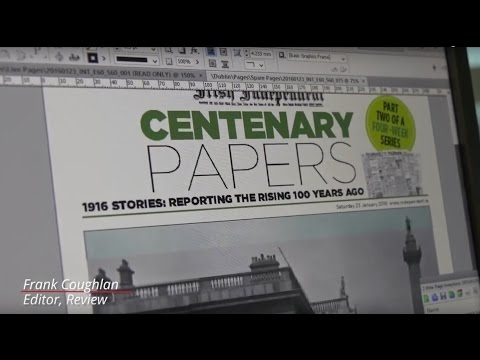 The Irish Independent 1916 Centenary Papers: Part Two