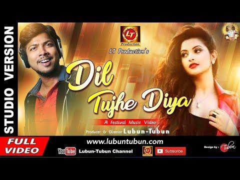 Dil Tujhe Diya || Dance Song || Studio Version || Debesh || Lubun-Tubun