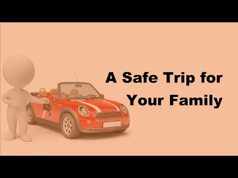 2017 Travel Tips - Tips For Safe Travel With Family