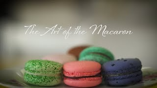 The Art of the Macaron