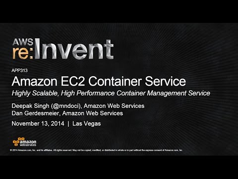 AWS re:Invent 2014 | (APP313) NEW LAUNCH: Amazon EC2 Container Service in Action