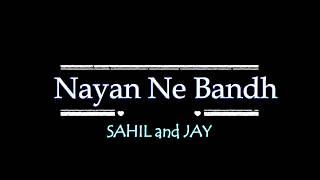 Nayan Ne | Sahil Jay | Dance Choreography | Darshan Raval