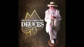 The Charlie Daniels Band - Deuces - Drinkin