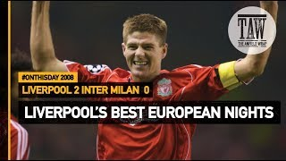 Liverpool's Best European Nights: Liverpool 2 Inter Milan 0 | On This Day