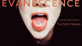 Evanescence - Far From Heaven (Lyric Video)