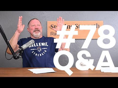 Q&A Episode -The Poconos of Oklahoma | Starting Strength Radio #78