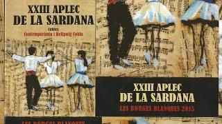XXIII Aplec de la Sardana a les Borges Blanques 2015  1ª PART