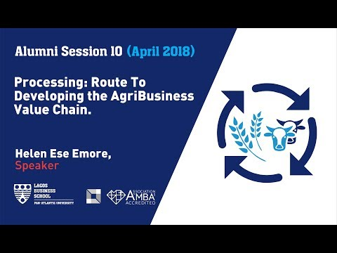Processing: Route To Developing the AgriBusiness Value Chain