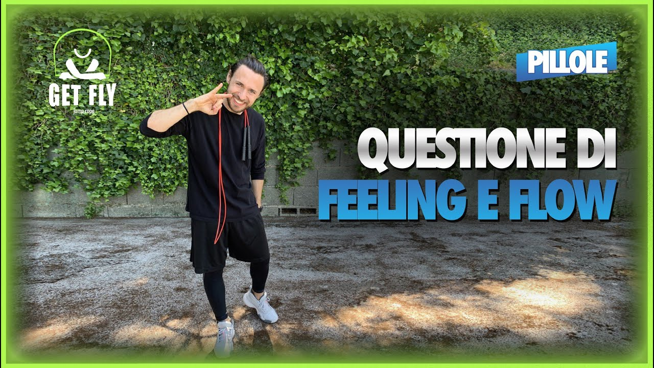 Feeling e Flow: cosa sono e cosa c'entrano con il #JumpRope?