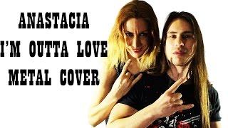 Anastacia - I'm Outta Love (The Madcap - Metal Cover) Pop Music Metalized#6